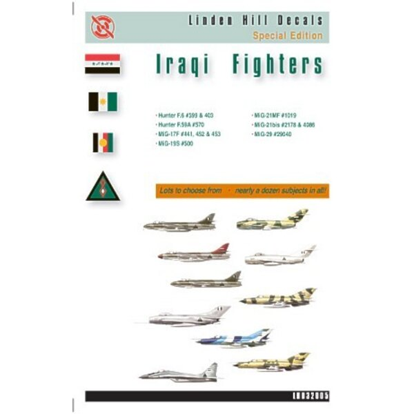 Iraqi Fighters (11) Hunter F.6 (2) Hunter F.59A Mikoyan MiG-17F (3) Mikoyan MiG-19S Mikoyan MiG-21MF Mikoyan MiG-21bis Mikoyan M