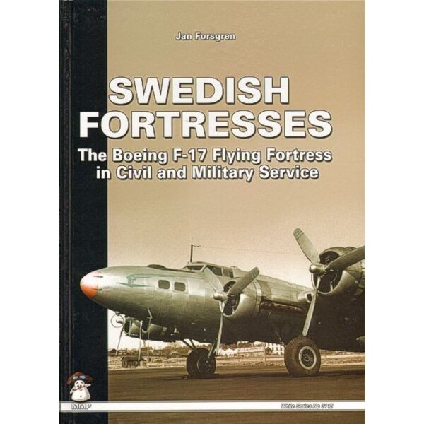 Libro Swedish Fortresses The Boeing F-17 Flying Fortress in Civil and Military Service with colour profiles of the colour scheme