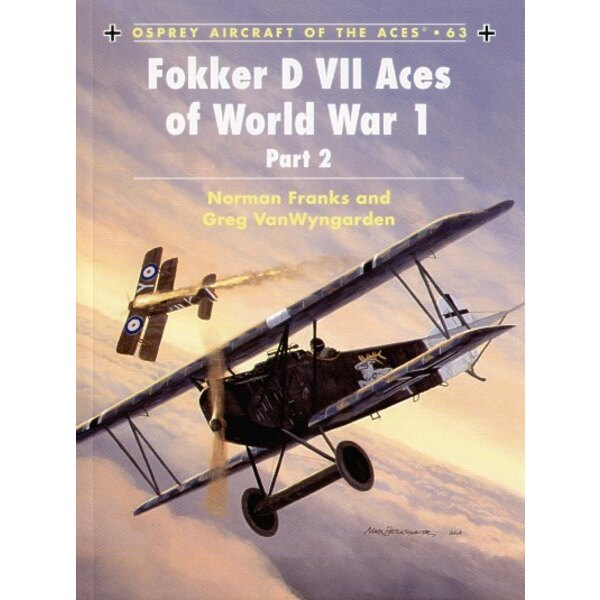 Fokker D.VII Aces of WWI part 2 (Osprey Aircraft Of The Aces)