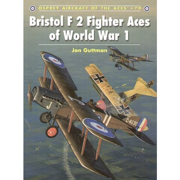 Bristol F 2 Fighter Aces of WWI (Osprey Aircraft Of The Aces)