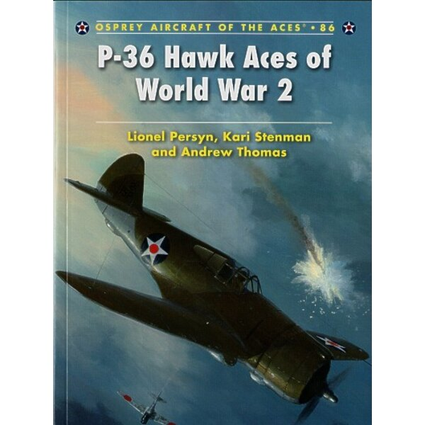 Curtiss P-36 Hawk Aces of World War II (Osprey Aircraft Of The Aces)