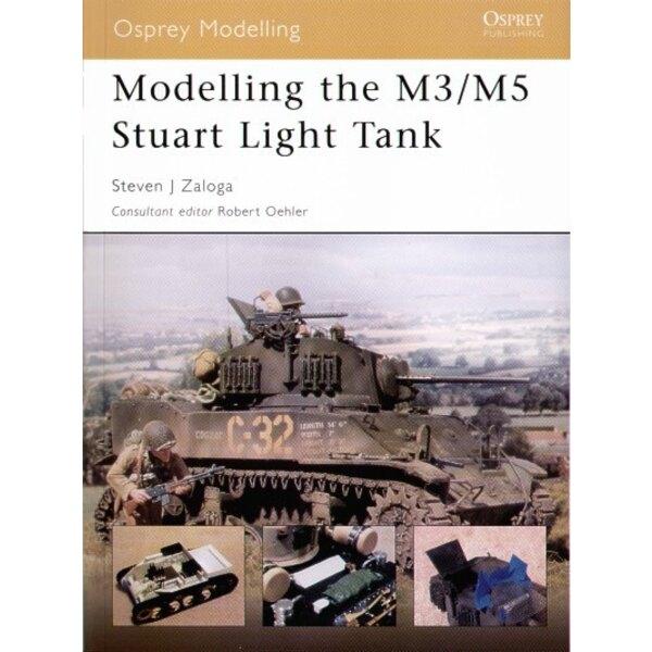 Modelling the M3/M5 Stuart Light Tank by Steven J Zaloga (Osprey Modelling)