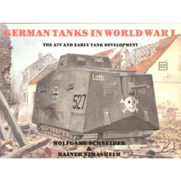 German Tanks in WWI. A7V and early tank development.