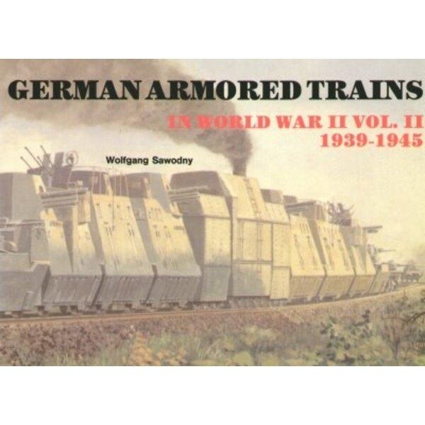 German Armoured Trains Vol.II