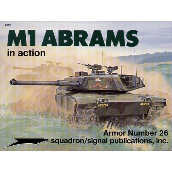 M1 Abrams Tank (In Action Series) Re-printed!