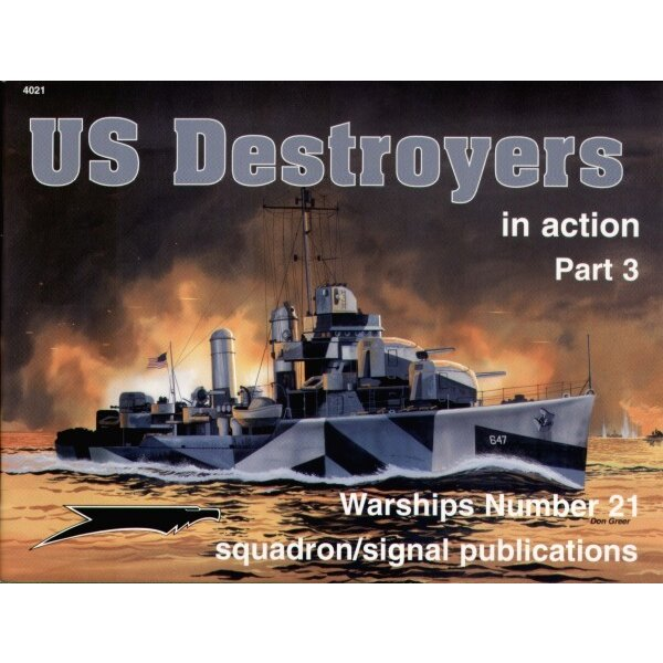 US Destroyers Part 3. (In Action Series)