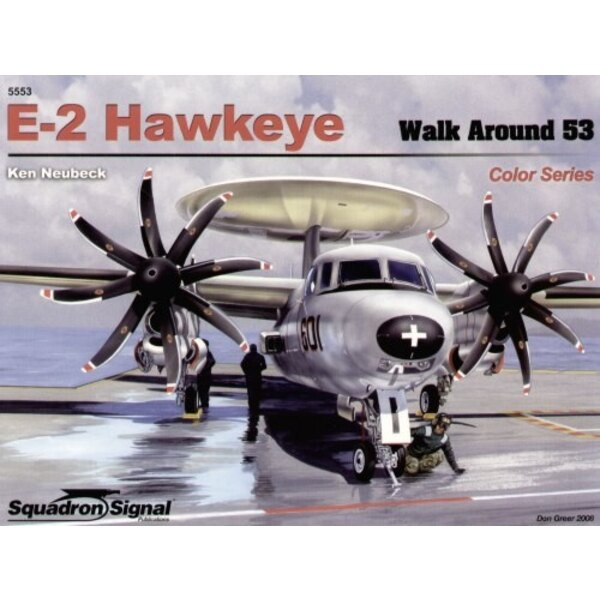 Grumman E-2 Hawkeye COLOUR (Walk Around Series)