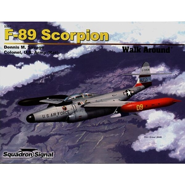 Libro Northrop F-89 Scorpion (Walk Around Series) As the United States entered the Jet Age the military sought a jet-propelled r