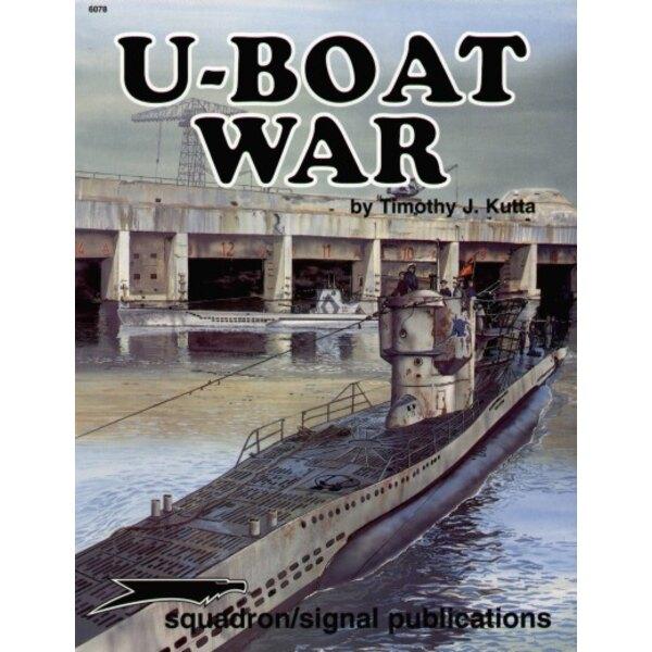 U-Boat War by Timothy J. Kutta (Specials Series) (submarines)