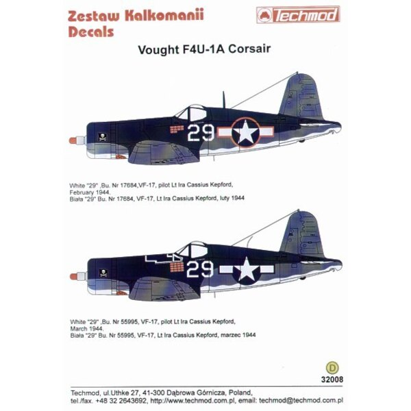 Decalcomania Vought F4U-1A Corsair (2) Both white 29 VF-17 Lt Ira KepFord with 3 tone camouflage. Bu 17684 with red outline nati