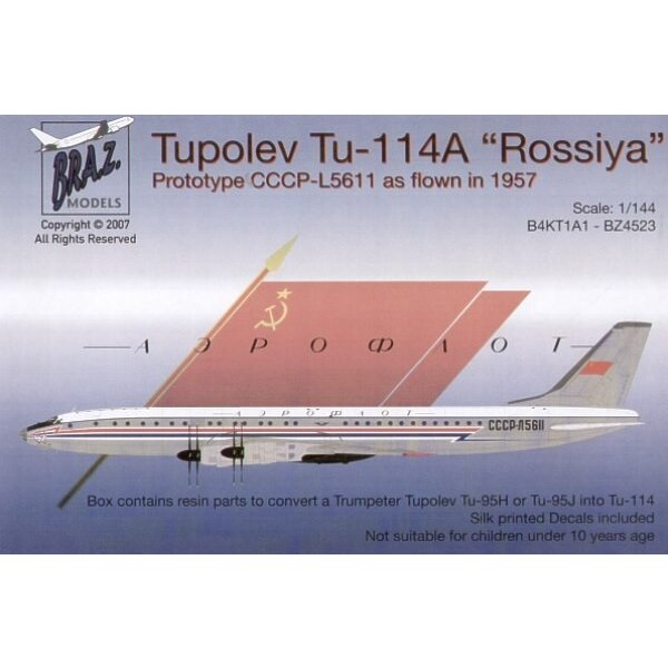 Tupolev Tu-114A Rossiya