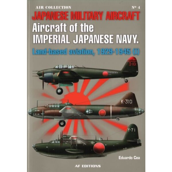 Japanese Military Aircraft: Aircraft of the Imperial Japanese Navy