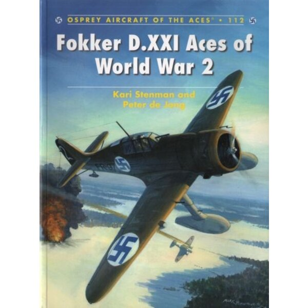 Fokker D.XXI Aces of World War 2 (Osprey Aircraft Of The Aces)