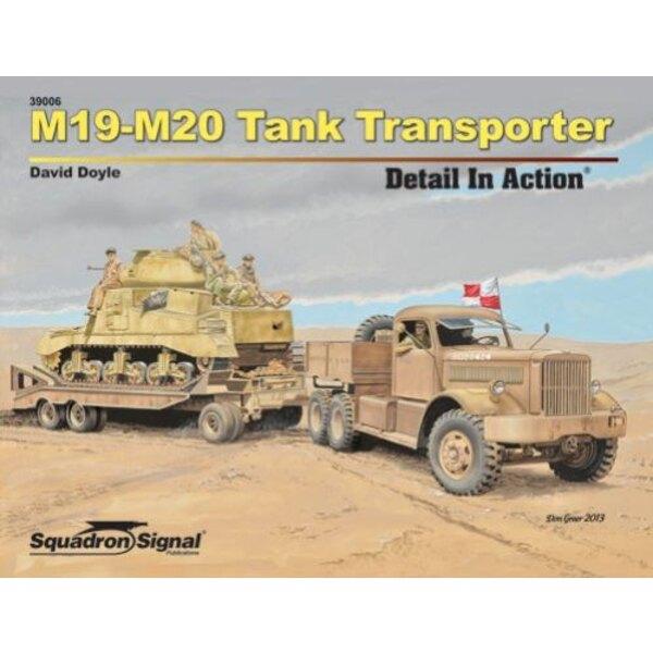 M19 - M20 TANK TRANSPORTER PARTICOLARE ( IN AZIONE SERIE )